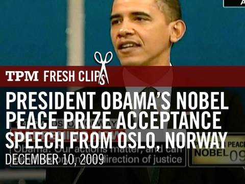 President Obama's Nobel Peace Prize Acceptance Speech from Oslo, Norway
