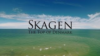 Skagen | The Top Of Denmark