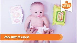 Cách thay tã cho bé