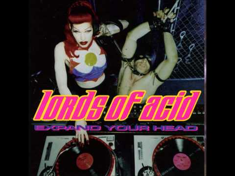Lords Of Acid - Who Do You Think You Are