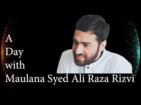 Exclusive Video | Aik din Maulana Syed Ali Raza Rizvi ke sath | 2009
