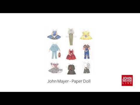 John Mayer - Paper Doll (Full Song w/ Lyrics HQ)