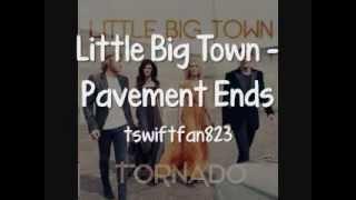 Watch Little Big Town Pavement Ends video