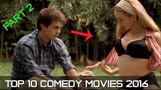 Top 10 Comedy Movies 2016 - Part 2