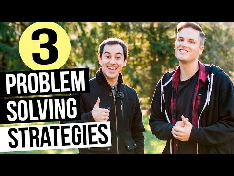 Problem Solving Strategies — 3 Tips for Solving Problems