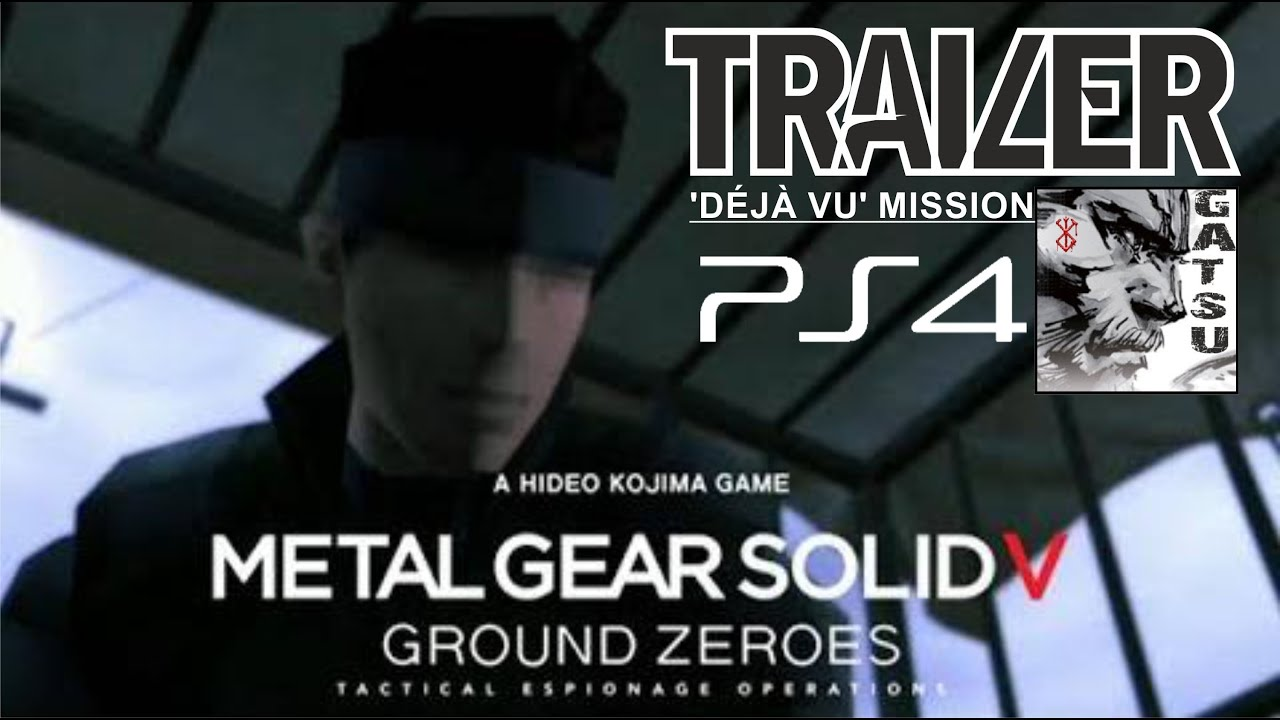 Trailer Ground Zeroes v Ground Zeroes Deja vu