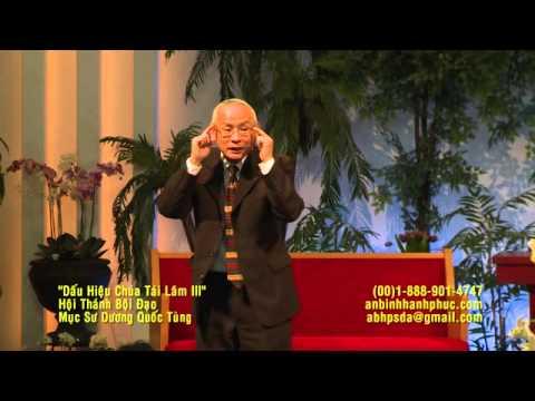 ABHP Dấu Hiệu Tái lâm III Hội Thánh Bội Đạo   Mục Sư Dương Quốc Tùng