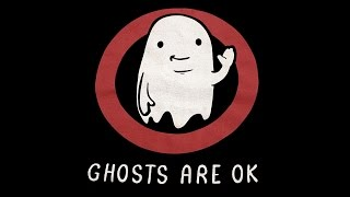 Ghosts are OK