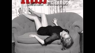 Watch Martha Wainwright I Wish I Were video