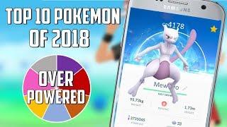 Top 10 Pokemon of 2018 In Pokemon GO!