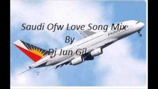 Download Lagu Saudi Ofw Love Song mix By Dj Jun Gil Gratis STAFABAND