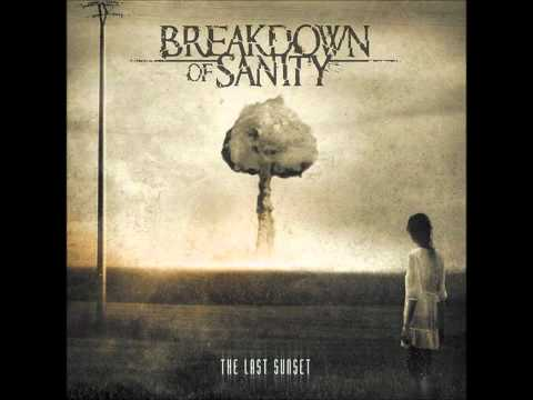 Breakdown Of Sanity - Here Comes The Pain
