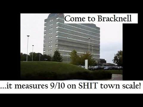 Come to Bracknell. 9/10 on the shit-scale!