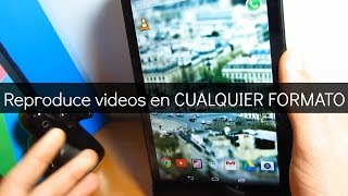 Reproduce videos en CUALQUIER FORMATO ( avi, mp4, wmv...)