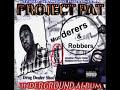 Puttin Hoez on da House - Project Pat