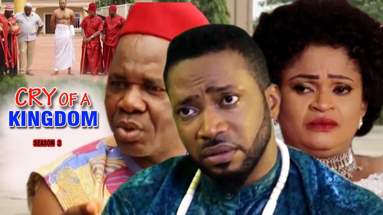 Cry of a Kingdom Nigerian Movie [Season 3] - A Mystery Drama