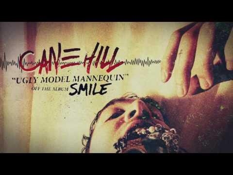 Cane Hill - Ugly Model Mannequin