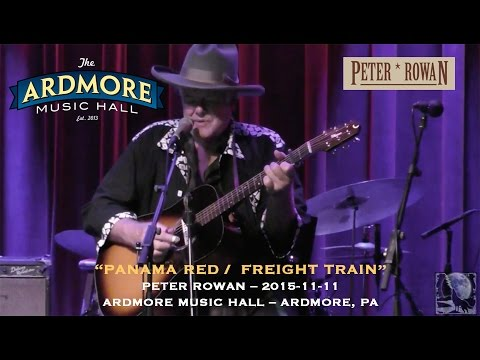 "2015-11-11 - Peter Rowan - ""Panama Red / Freight Train"""