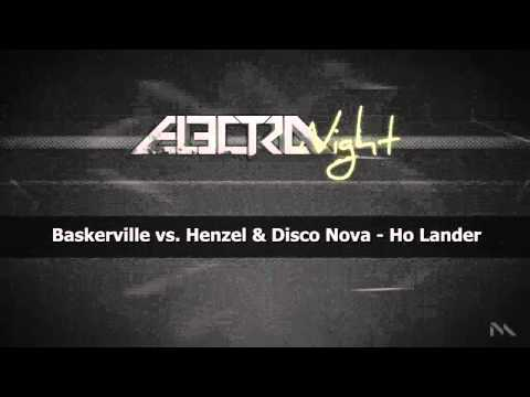 Baskerville vs. Henzel & Disco Nova - Ho Lander (SECURE RECORDINGS)