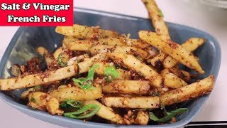 Salt and Vinegar Fries ~ French Fries Recipe Made with Salt and Vinegar || CookerySchool