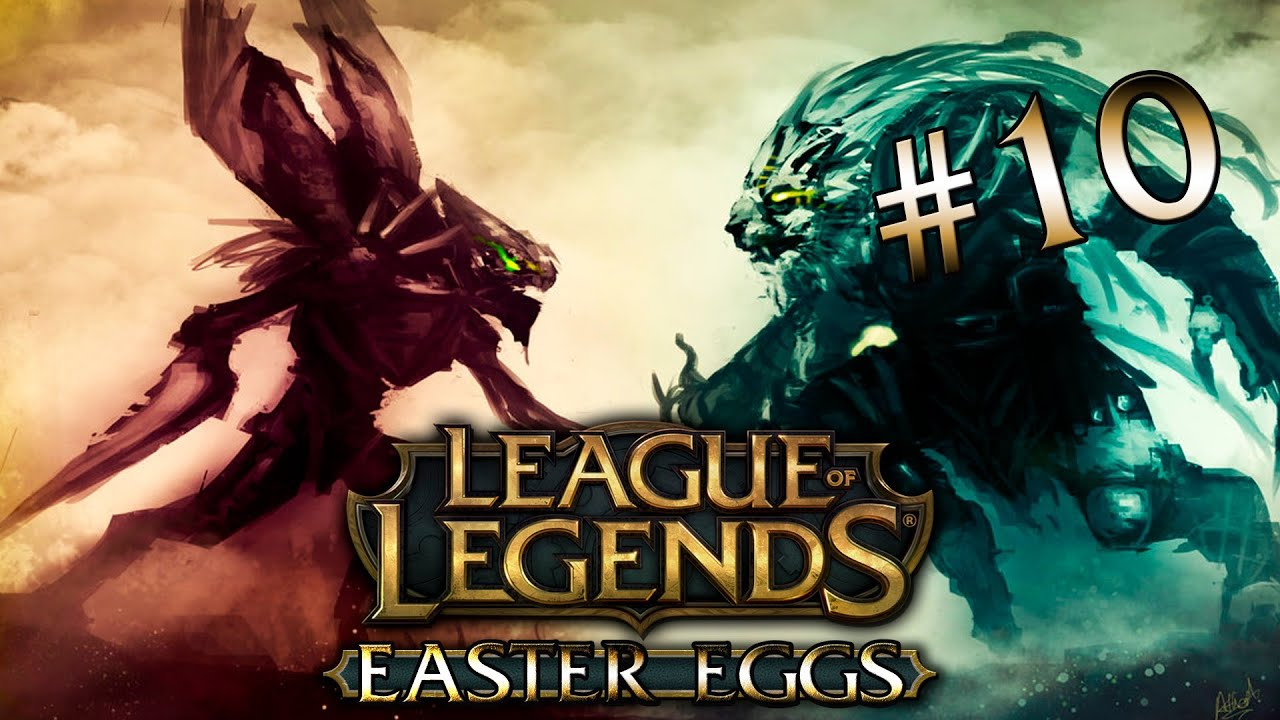 League of Legends Easter Eggs League of Legends Easter