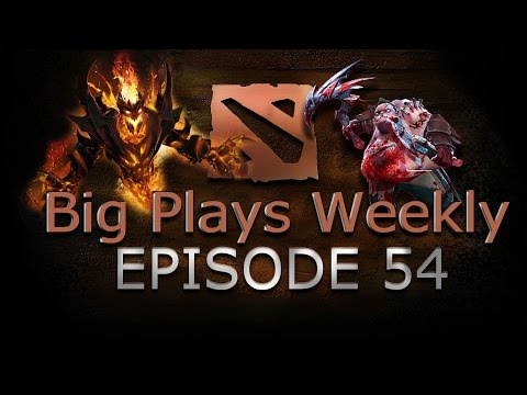 Dota 2 - Big Plays Weekly - Ep. 54