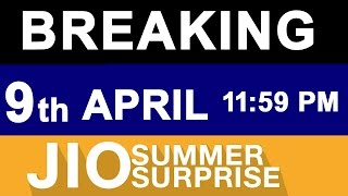 JIO NEWS: Summer Surprise OFFER Till 9th APRIL Midnight | Doubts Cleared | What to do next ?