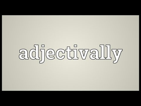 Header of adjectivally