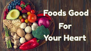 Foods That Are Good For Your Heart|Natural Health Tips|Natural Health By Michael