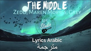Download Lagu Zedd, Maren Morris & Grey-The Middle(Lyrics Arabic)مترجمة Gratis STAFABAND