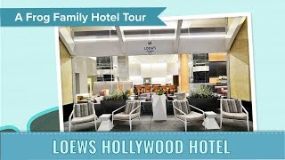 Los Angeles Hotel Tour - Loews Hollywood Hotel, an Undercover Tourist Postcard