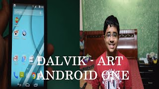 Dalvik to  ART on  Android One