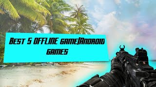 Best 5 Offline game|Android games