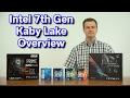Kaby Lake Overview - G4560 / i3-7350K / i5-7600K / i7-7700K - B250 / Z270