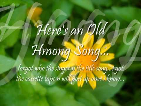 Watch Old Hmong Song