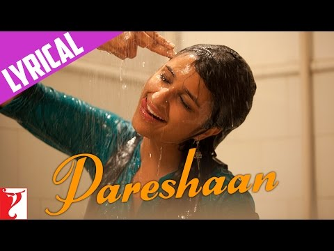 Pareshaan - Song with Lyrics - Ishaqzaade