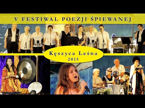 Festiwal Poezji Śpiewanej  -  Kęszyca Leśna 2015