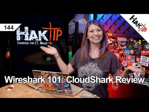 Wireshark 101: CloudShark Review - HakTip 144