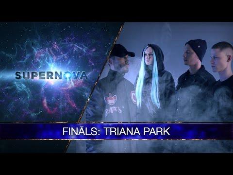 """Triana Park """"Line� (Supernova 2017 final)"""
