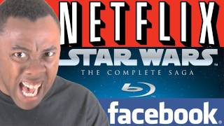 Rants - NETFLIX! STAR WARS! FACEBOOK! Geeks Hate Change!!