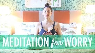 Meditation for Worry, Anxiety, Stress - How to Meditate for Beginners - BEXLIFE