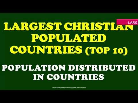 TOP 10 LARGEST CHRISTIAN POPULATIONS IN COUNTRIES