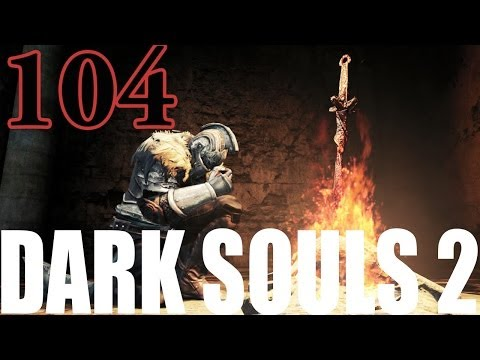 Dark Souls 2 Gameplay Walkthrough Part 104 - Dragon Aerie