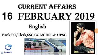 Current Affairs In English 16 February 2019 | Bank PO/Clerk,SSC CGL/CHSL & UPSC.