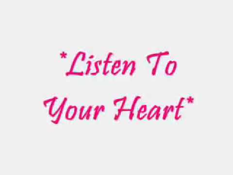 Listen To Your Heart - D.H.T