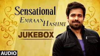 Sensational Emraan Hashmi | Audio Juke Box | Bollywood Super Hits Songs