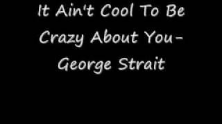 Watch George Strait It Ain