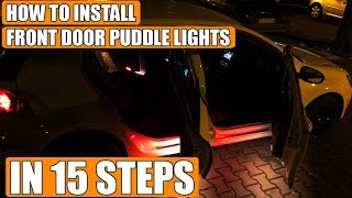 How to install front door puddle light on VW Golf Mk5, Golf Mk6, Rabbit in 15 steps