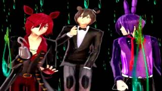 MMD FNAF Freddy,Foxy and Bonnie Everybody