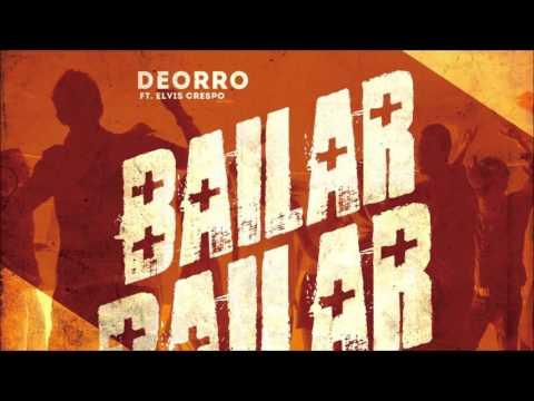 Deorro Feat. Elvis Crespo - Bailar (Radio Edit)